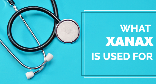 What is Xanax used for?