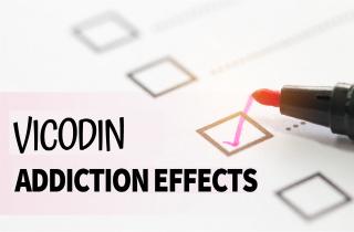 Vicodin addiction effects