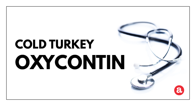 Is OxyContin cold turkey withdrawal dangerous?