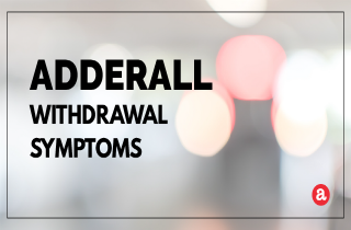 Adderall withdrawal symptoms