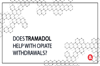 Does Tramadol Help with Opiate Withdrawals?
