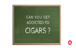 Can you get addicted to cigars?