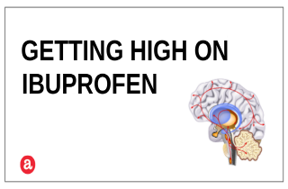 Can you get high on ibuprofen?