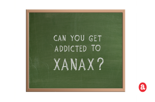 Can you get addicted to Xanax?