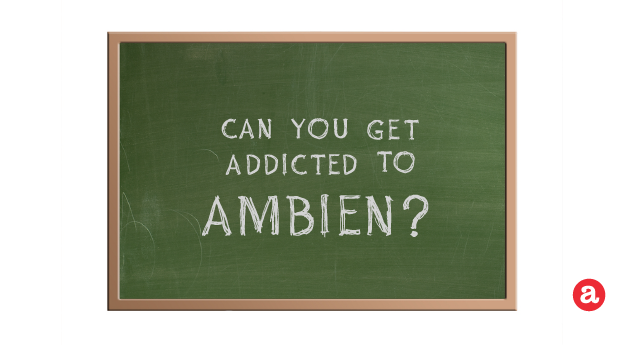 Can you get addicted to Ambien?