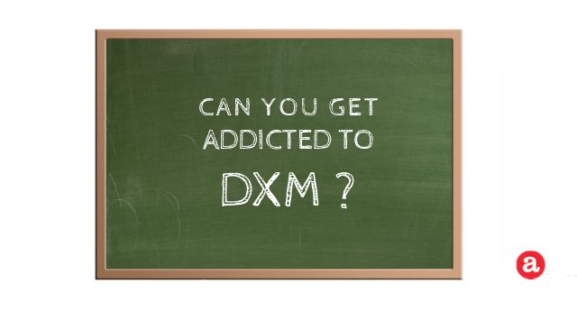 Can you get addicted to DXM?