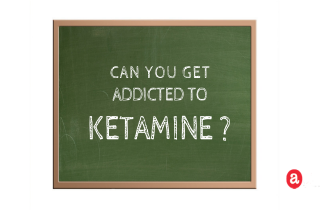 Can you get addicted to ketamine?