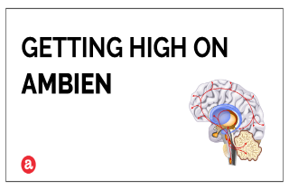 Does Ambien get you high?
