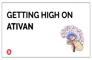 Can you get high on Ativan?