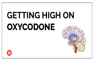 Can you get high on oxycodone?