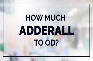 An Adderall Overdose Can Be Fatal For S Or Children