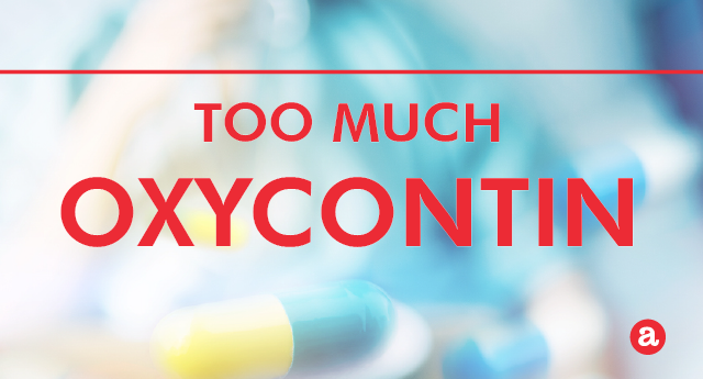 How much OxyContin is too much?