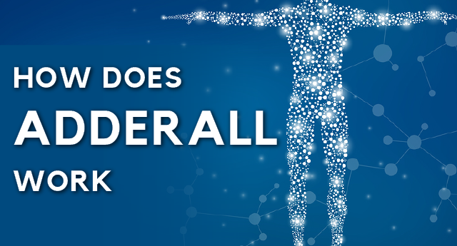 How Does Adderall Work?