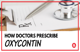 How is OxyContin prescribed?