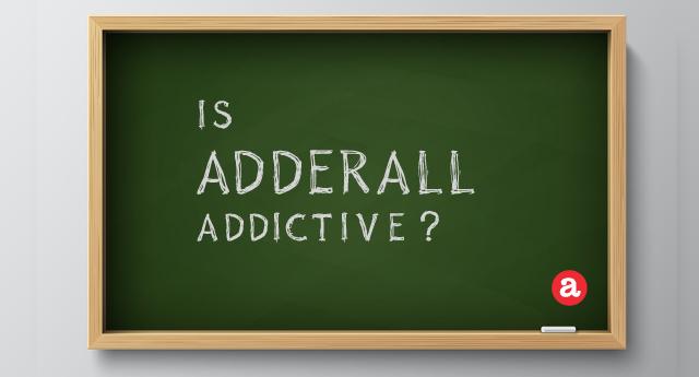 Is Adderall addictive?