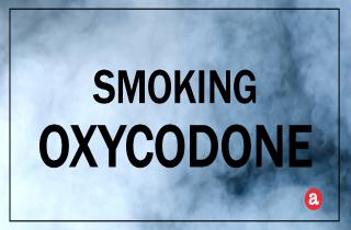 Smoking oxycodone