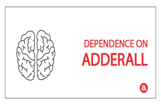 Dependence on Adderall