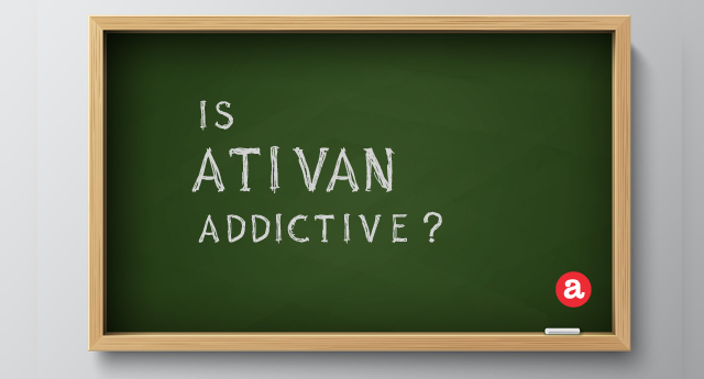 Is Ativan addictive?