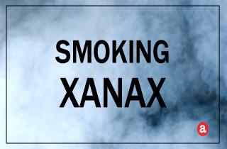 Smoking Xanax