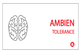 Tolerance to Ambien