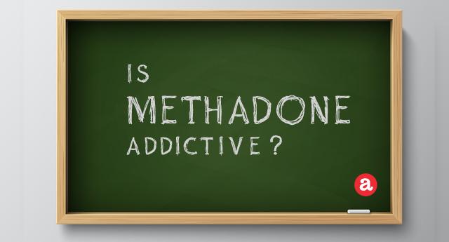Is methadone addictive?