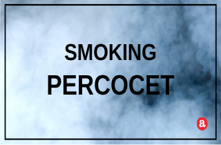 Smoking Percocet