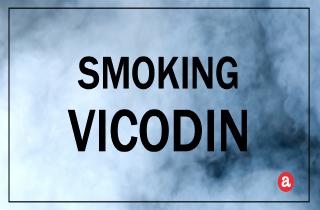 Smoking Vicodin
