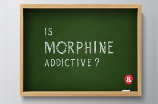 Is morphine addictive?