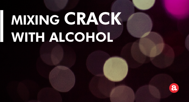 Mixing Crack with Alcohol