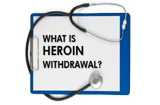What is heroin withdrawal?