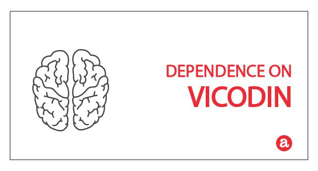 Dependence on Vicodin