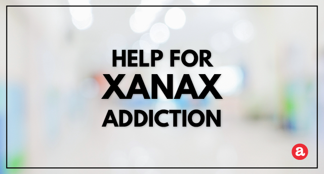 Help for Xanax addiction