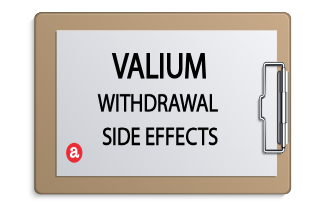 Valium withdrawal side effects