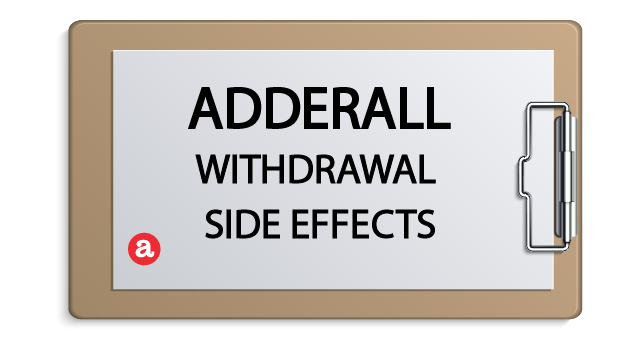 Adderall withdrawal side effects