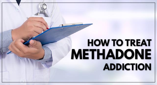 How to treat methadone addiction