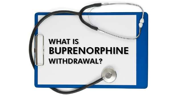 What is buprenorphine withdrawal?