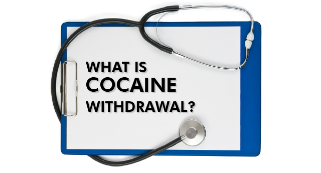 What is cocaine withdrawal?