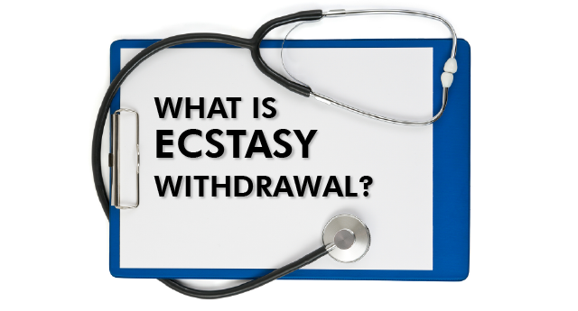 What is ecstasy withdrawal?
