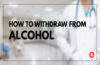 How to withdraw from alcohol
