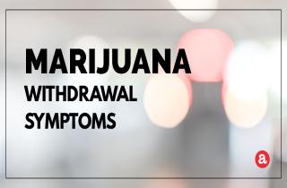 What are marijuana withdrawal symptoms?