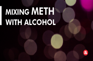 Mixing meth with alcohol