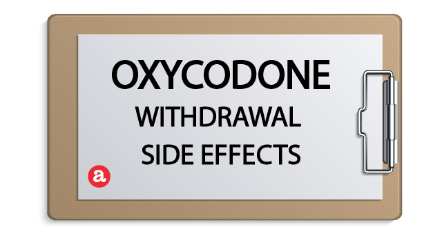Oxycodone withdrawal side effects