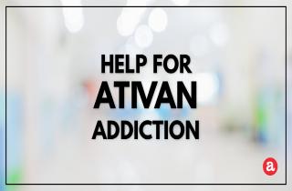 Help for Ativan addiction