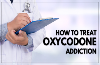 How to Treat Oxycodone Addiction