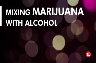 Mixing marijuana with alcohol