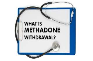 What is methadone withdrawal?