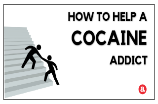 How to help a cocaine addict