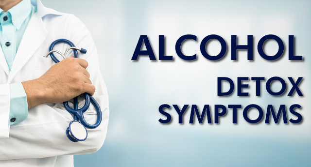 Alcohol detox symptoms