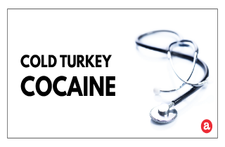 Cold turkey cocaine