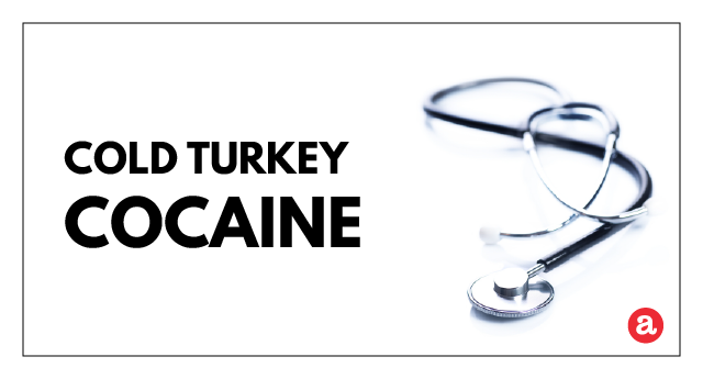 Cold turkey cocaine